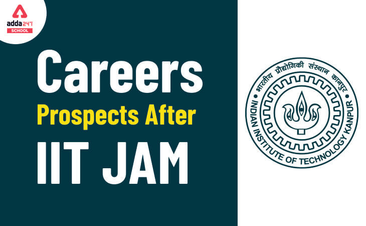 career prospects after iit jam