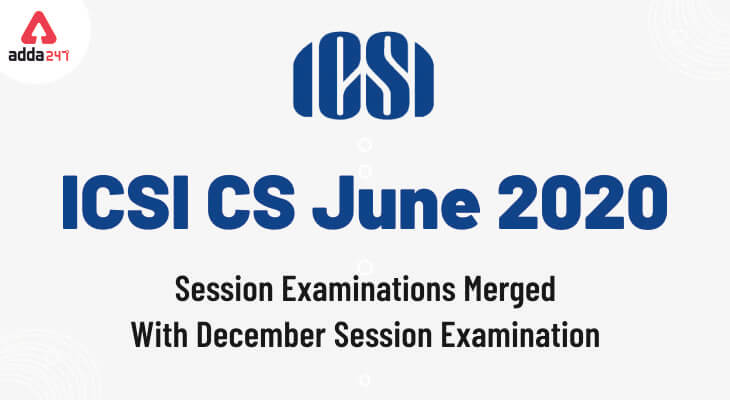 ICSI CS July Exam 2020
