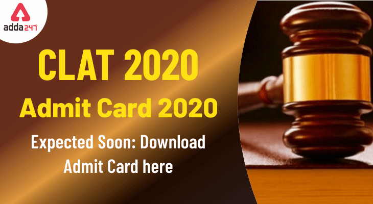 CLAT Admit Card 2020 to be Out Soon: Download Admit Card @consortiumofnlus.ac.in_30.1