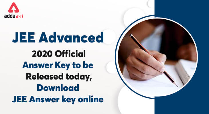 JEE Advanced 2020 Official Answer Key to be Released: Download JEE Answer Key Online @jeeadv.ac.in_30.1