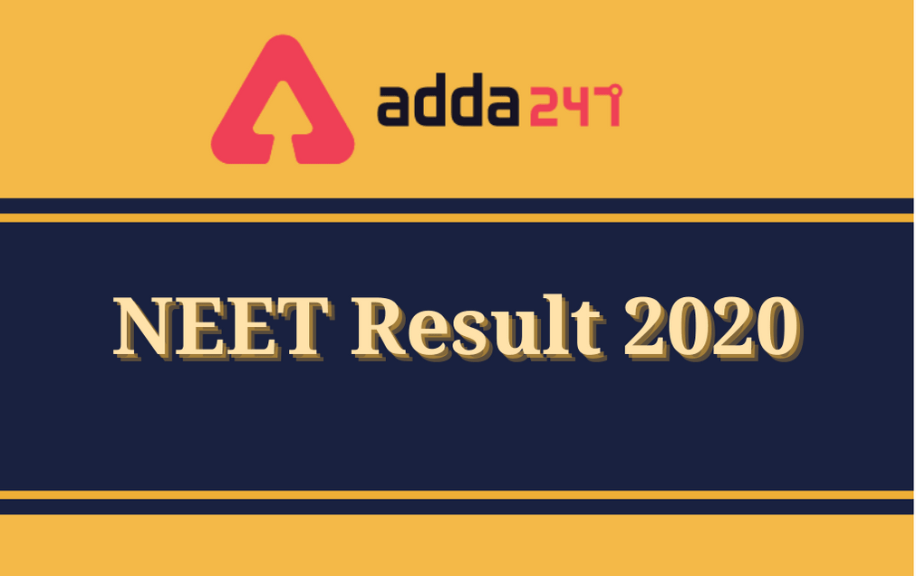 NEET Result 2020 Declared: Check NEET UG Result, Scorecard And List Of Toppers @ntaneet.nic.in_30.1