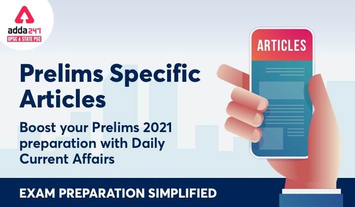 Prelims Specific Articles- 29 July 2021_30.1