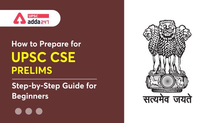 How to Prepare for UPSC Prelims: Step by Step Guide for Beginners_40.1