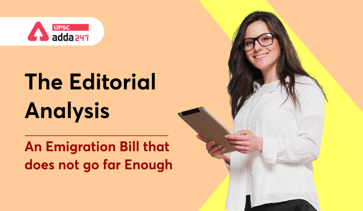 The Editorial Analysis: An emigration Bill that does not go far enough_30.1