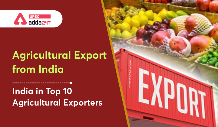 Agricultural Exports from India: Recent Performance, Challenges and Solutions_30.1