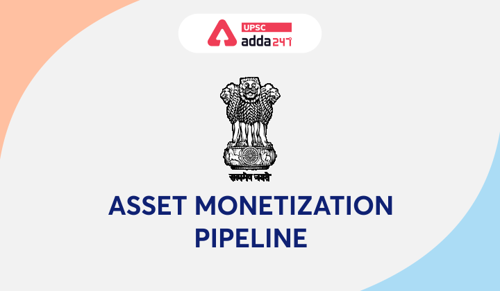 Asset Monetisation Pipeline_40.1