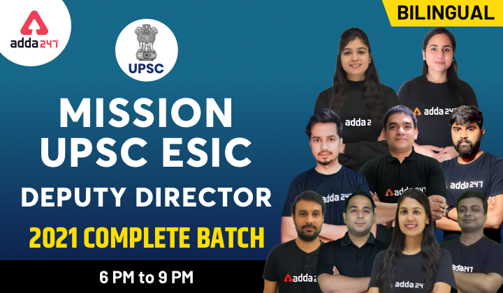 UPSC ESIC Deputy Director 2021 Complete Batch   Hurry Up   Batch Starts Soon_40.1