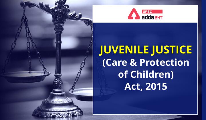 किशोर न्याय (बालकों की देखभाल एवं संरक्षण) अधिनियम, 2015_40.1