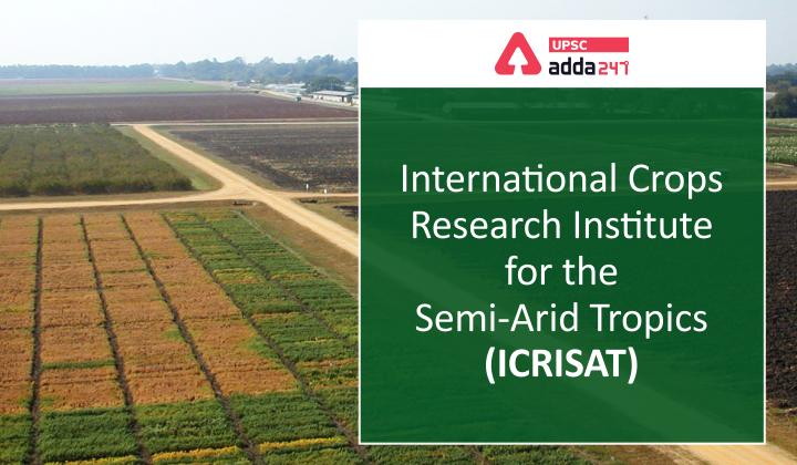 अर्ध-शुष्क उष्णकटिबंधीय क्षेत्रों के लिए अंतर्राष्ट्रीय फसल अनुसंधान संस्थान (इक्रीसैट)_40.1