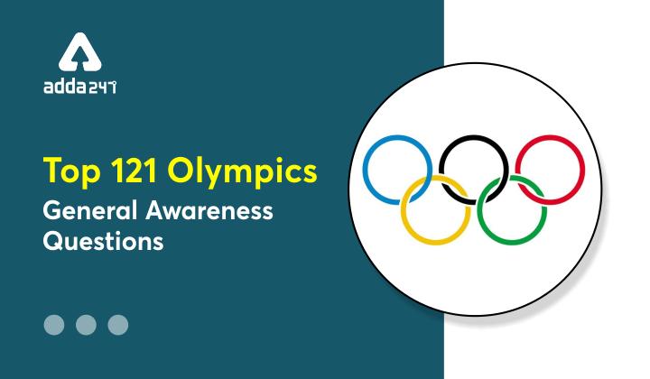 Top-121-Olympics-General-Awareness-Questions | Get Free PDF_40.1