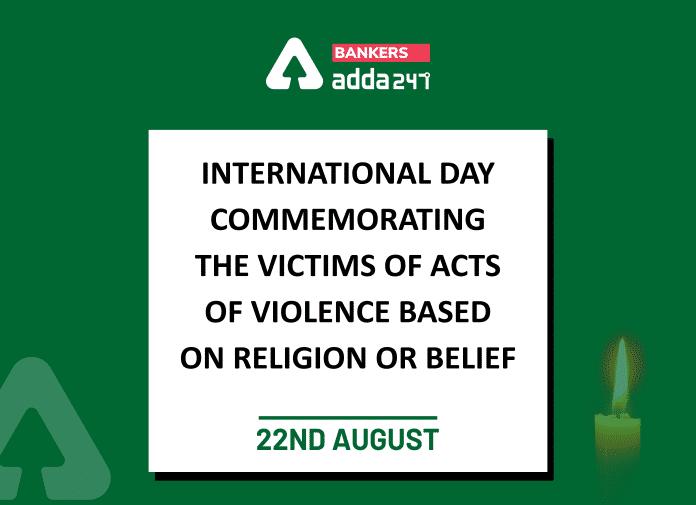 ধর্ম বা বিশ্বাসের উপর ভিত্তি করে হিংসার শিকারদের জন্য আন্তর্জাতিক দিবস | International Day for the Victims of Acts of Violence Based on Religion or Belief_40.1