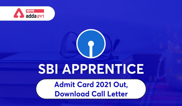 SBI Apprentice Admit Card 2021 Out, Now Download @ sbi.co.in_40.1