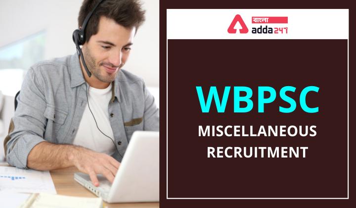 WBPSC Miscellaneous Recruitment_40.1