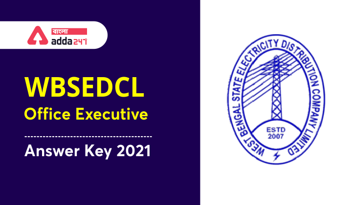 WBSEDCL Office Executive Answer Key 2021 out, Check here_40.1