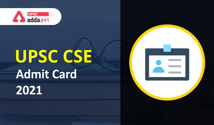 UPSC Civil Services Prelims Admit Card 2021_40.1