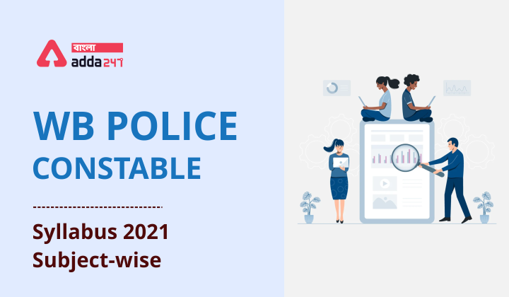 WB Police Constable Preparation Tips for Prelims [Last Minute Tips]_60.1