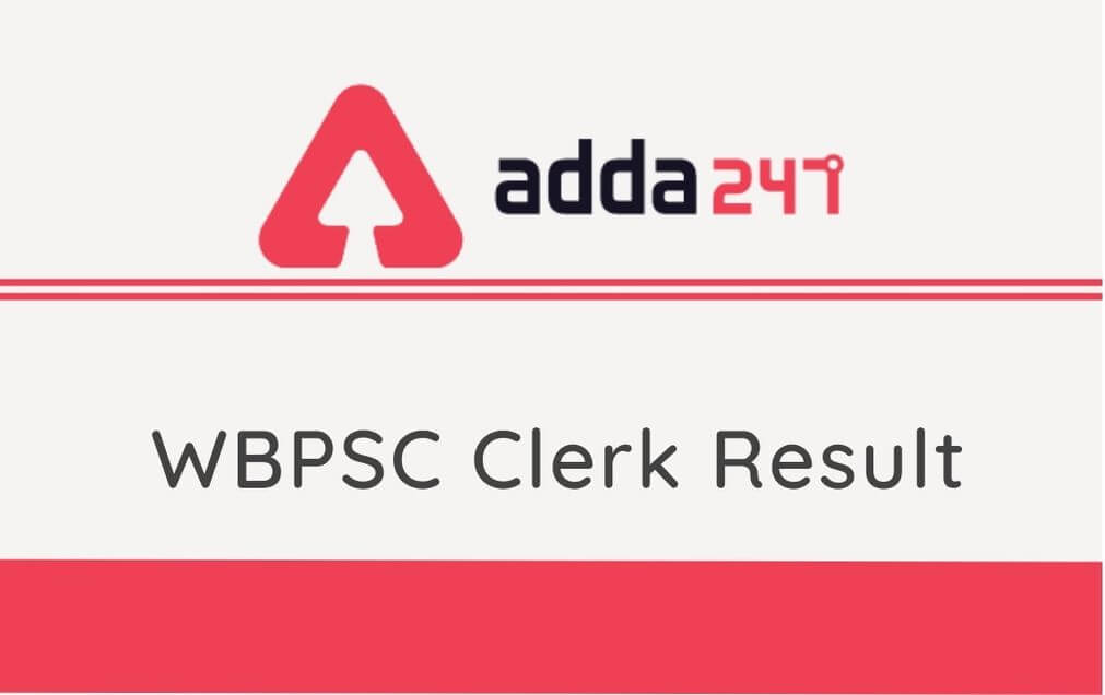 WBPSC Clerkship Result 2021 Out @wbpsc.gov.in: Check the Result_40.1