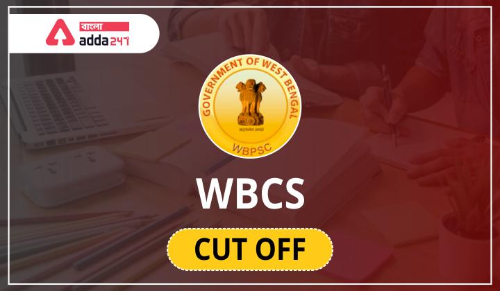 WBCS কাট অফ, WBCS Cut off 2021, Check Online_40.1