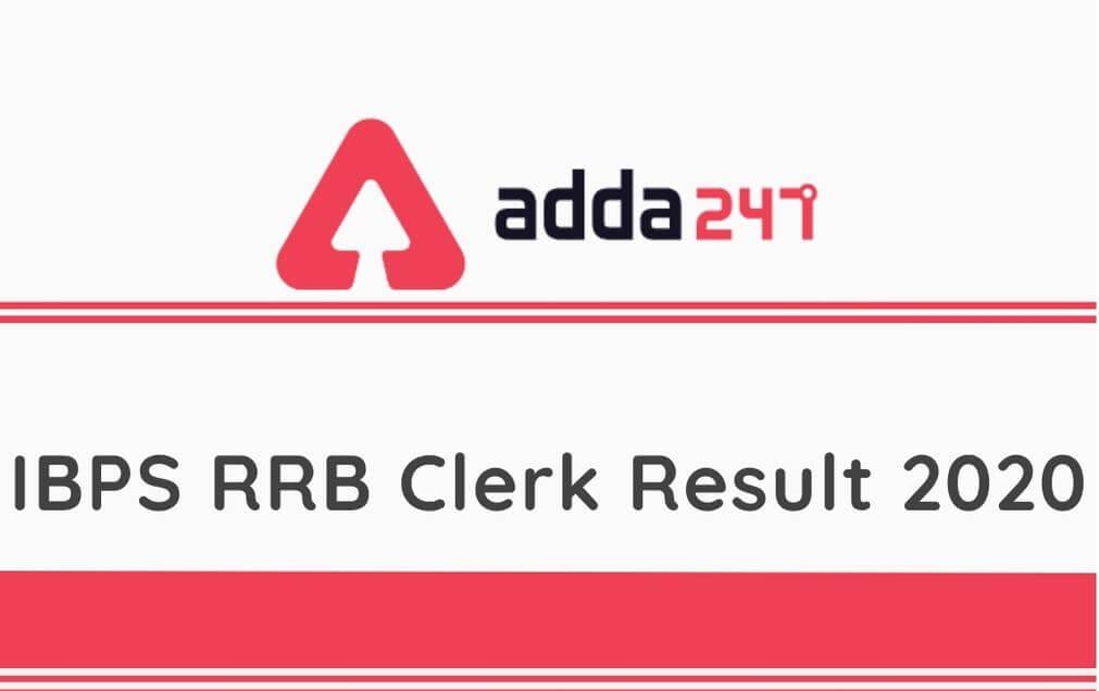 IBPS RRB Clerk Mains Result 2021: IBPS RRB எழுத்தர் (Clerk) முதன்மை தேர்வின் முடிவு 2020-2021: |_40.1