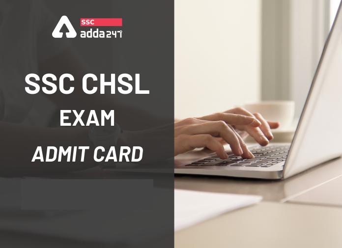 SSC CHSL Admit Card 2021 Out southern region| Download CHSL Hall Ticket Now |_40.1