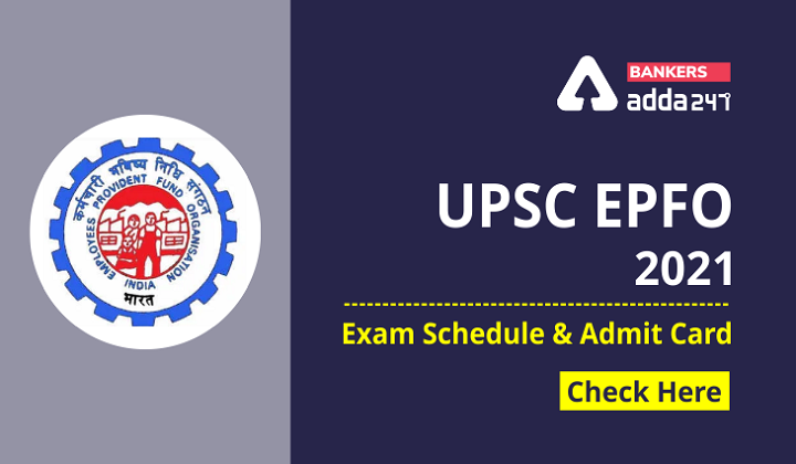 UPSC EPFO 2021: Admit Card Out- Click here to download Now |_40.1