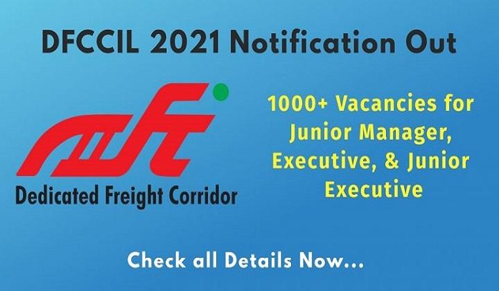 DFCCIL Recruitment 2021: Apply Online for 1074 Jr Manager, Executive, & Other posts | DFCCIL ஆட்சேர்ப்பு 2021 |_40.1