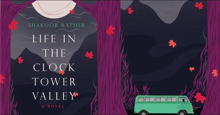 A book titled 'Life in the Clock Tower Valley' author by Shakoor Rather | ஷகூர் ராதர் 'லைஃப் இன் தி க்ளாக் டவர் வேலி' என்ற புத்தகம் எழுதினார் |_40.1
