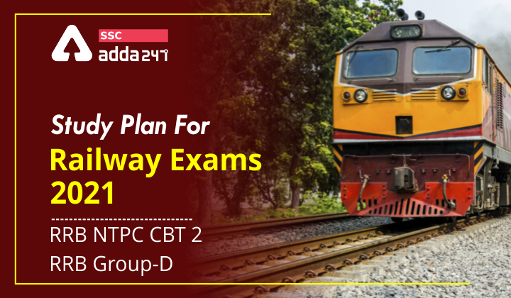 Study Plan For Railway Exams 2021 – RRB NTPC CBT 2 | RRB Group-D | ரயில்வே தேர்வுகளுக்கான பாடத் திட்டம் 2021 - RRB NTPC CBT 2 | RRB குரூப் -டி |_40.1