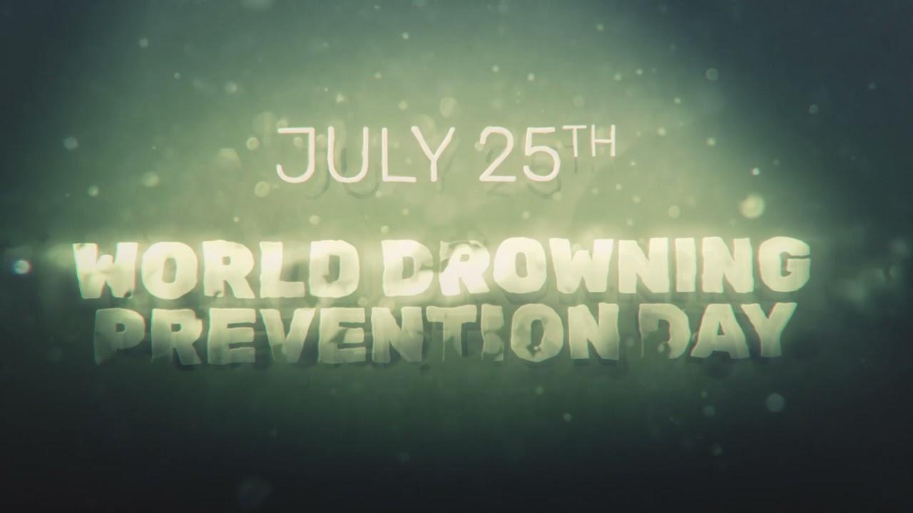 World Drowning Prevention Day: 25 July   உலக நீரில் மூழ்கும் தடுப்பு நாள்: ஜூலை 25    _40.1