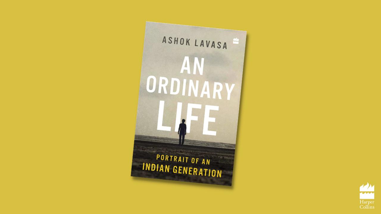 A book title 'An Ordinary Life: Portrait of an Indian Generation' by Ashok Lavasa | அசோக் லாவாசா எழுதிய 'ஒரு சாதாரண வாழ்க்கை: ஒரு இந்திய தலைமுறையின் ஓவியம்' என்ற புத்தகம் வெளியிடப்பட்டது |_40.1