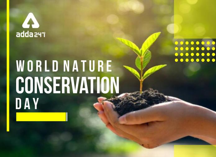 World Nature Conservation Day: 28th July | உலக இயற்கை பாதுகாப்பு தினம்: ஜூலை 28 |_40.1