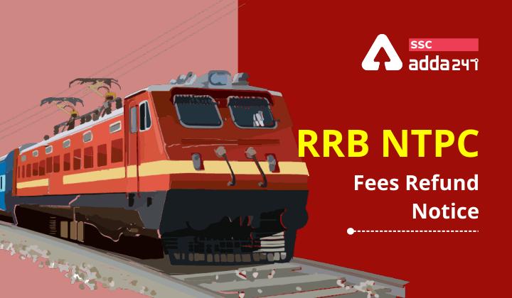 RRB NTPC Fees Refund Notice | RRB NTPC கட்டணம் திரும்பப் பெறும் அறிவிப்பு |_40.1