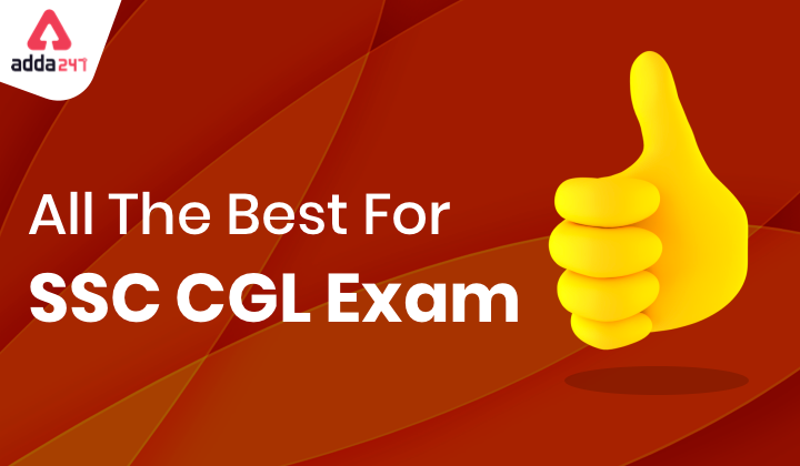 Best Wishes To all CGL Candidates | Last minute tips |_40.1
