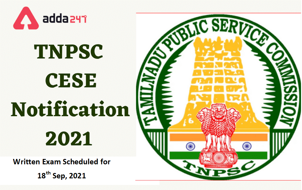 TNPSC COMBINED ENGINEERING SERVICES EXAM DATES ANNOUNCED (TNPSC ஒருங்கிணைந்த சார்நிலைப் பதவிகள்) |_40.1