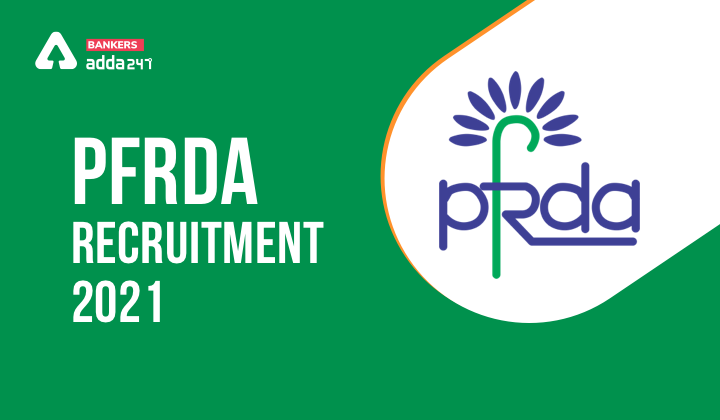 PFRDA Assistant Manager Recruitment 2021: Apply Online for 14 Grade A Post |_40.1