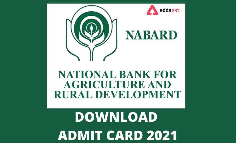 நபார்டு அட்மிட் கார்டு 2021 வெளியானது | NABARD Admit Card 2021 Out: Download Grade A & B Call Letter Here |_40.1