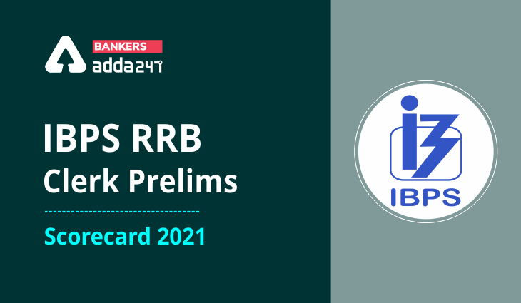 IBPS RRB அலுவலக உதவியாளர் ஸ்கோர் கார்டு 2021   Check IBPS RRB Clerk Prelims Score Card Out Soon (Today)  _40.1
