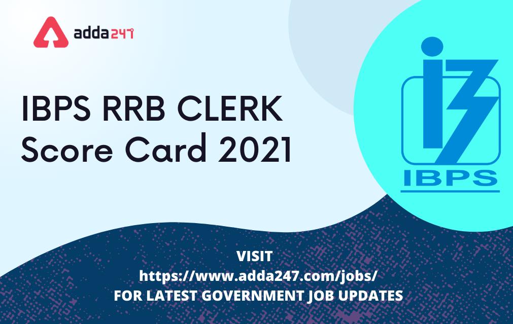 IBPS RRB Clerk Score Card 2021 for Prelims Exam Out, IBPS RRB(தமிழ்நாடு கிராம வங்கி) |_40.1