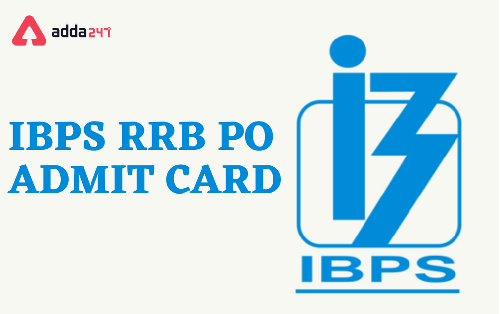 IBPS RRB PO Officer Scale 2 & 3 Mains Admit Card 2021 Out |_40.1
