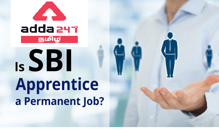 Is SBI Apprentice a Permanent Job? Check Details Here |_40.1