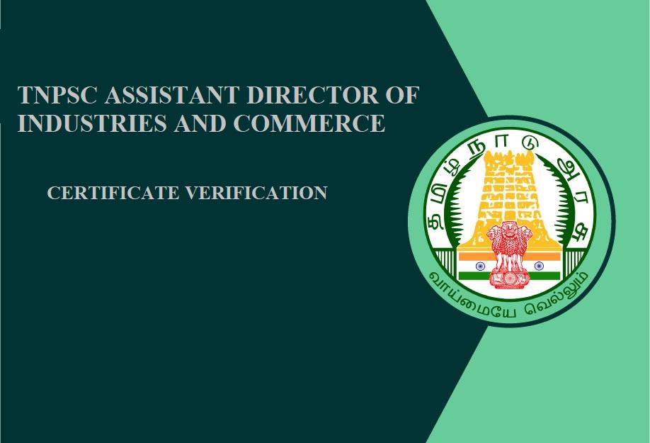 TNPSC Assistant Director of Industries and Commerce | Document Verification | TNPSC தொழில்கள் மற்றும் வணிக உதவி இயக்குனர் | சான்றிதழ் சரிபார்ப்பு |_40.1