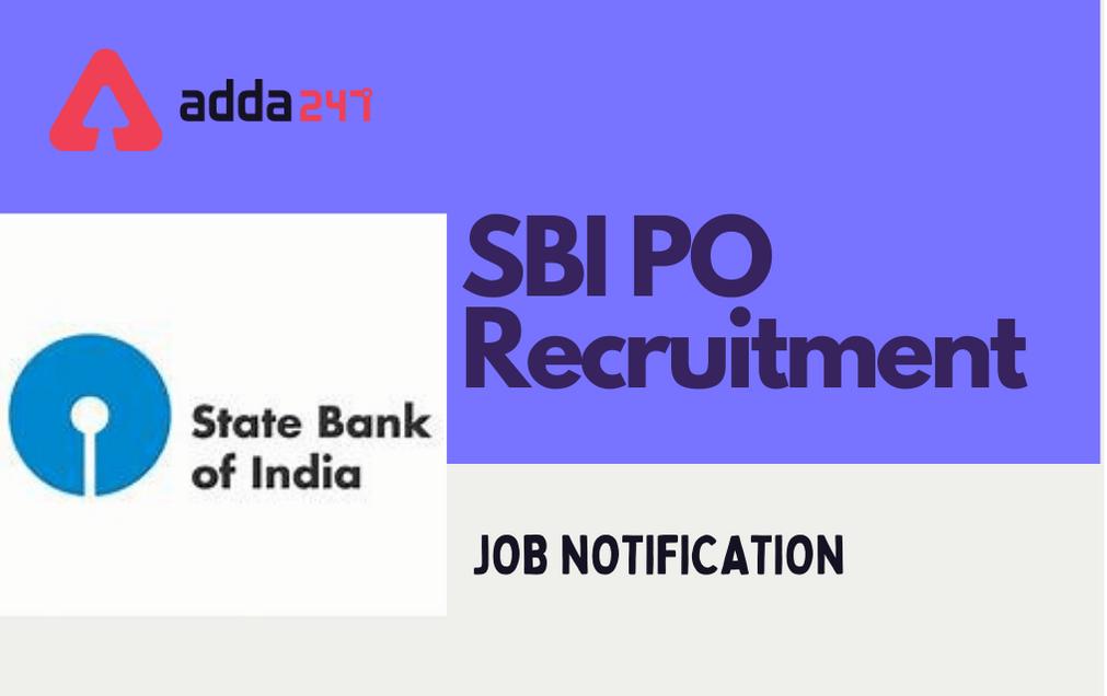 SBI PO Notification 2021, Apply Online for 2056 vacancies  _40.1