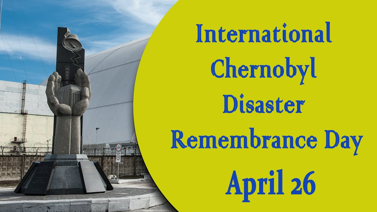 International Chernobyl Disaster Remembrance Day | అంతర్జాతీయ చెర్నోబిల్ విపత్తు స్మారక దినోత్సవం |_40.1
