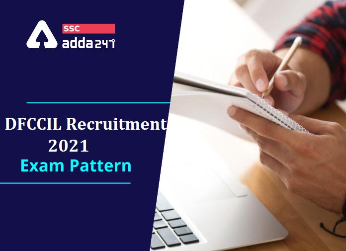 DFCCIL Recruitment 2021 : Check Exam Pattern & Syllabus   డి.ఎఫ్.సి.సి.ఐ.ఎల్ రిక్రూట్మెంట్ 2021 : పరీక్షా విదానం,సిలబస్ మరియు దరఖాస్తు లింక్  _40.1