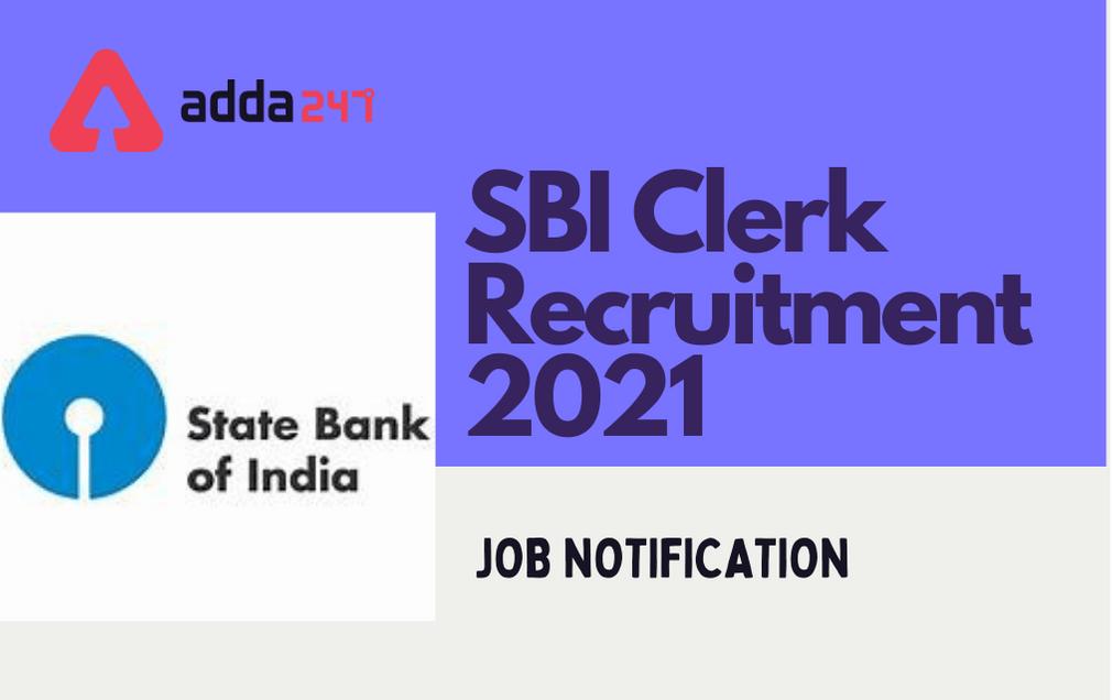 SBI Clerk Recruitment 2021 Application Last Date Extended   SBI క్లర్క్ రిక్రూట్మెంట్ 2021 దరఖాస్తు చివరి తేది పొడగించబడింది  _40.1