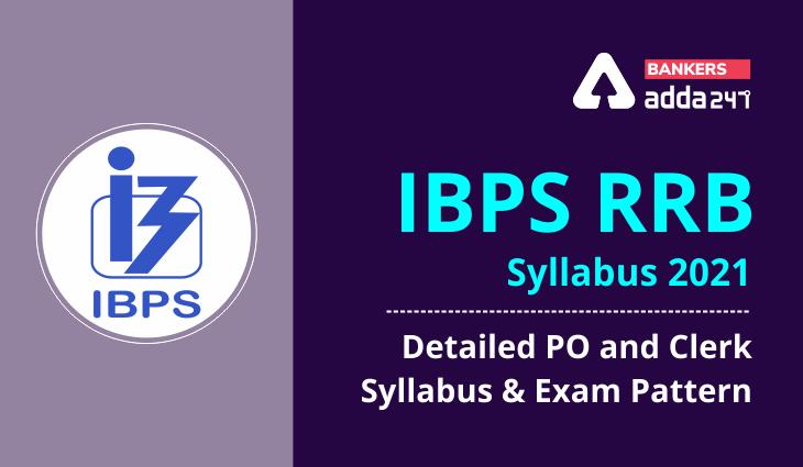 IBPS RRB Syllabus 2021 For PO & Clerk | 2021 ఐ.బి.పి.ఎస్ ఆర్.ఆర్.బి PO మరియు క్లర్క్ సిలబస్ |_40.1
