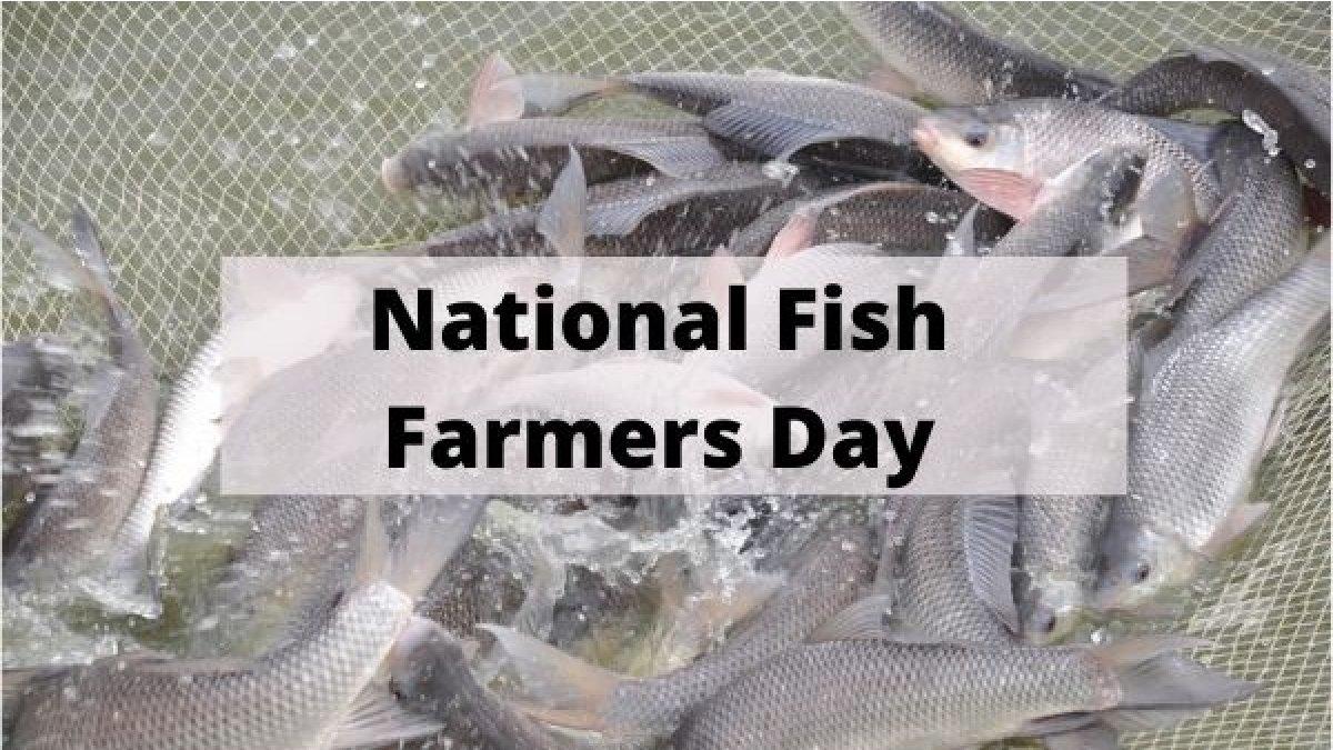 National Fish Farmers' Day: 10 July   జాతీయ మత్స్యకార దినోత్సవం: 10 జూలై  _40.1