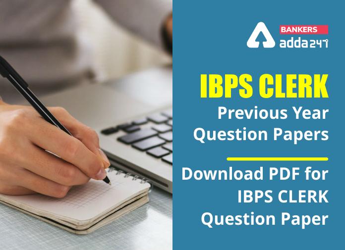 IBPS Clerk Previous Year Question Papers: Download Question With Answers PDF   IBPS క్లర్క్ మునుపటి సంవత్సర ప్రశ్నపత్రాలు  _40.1