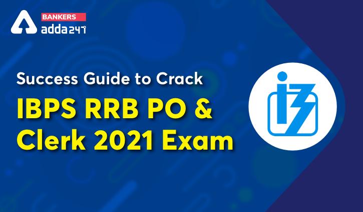 Success Guide to Crack IBPS RRB PO & Clerk 2021 Exam | Success Guide తో IBPS RRB PO&క్లర్క్ 2021 లో విజయం సాధించండి |_40.1