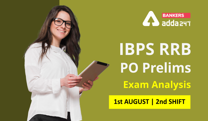 IBPS RRB PO Exam Analysis 2021 1st August Shift 2: Exam Review, Asked Questions  _40.1